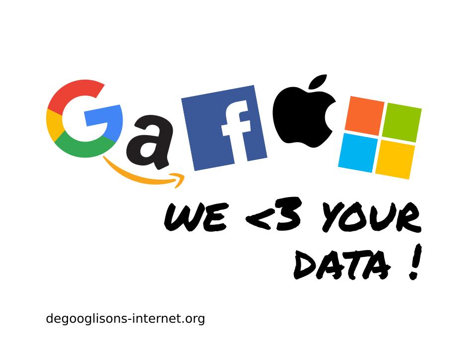 """utilisation des logo des gafam pour dire """"gafam, we love your data"""""""